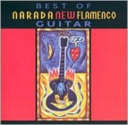 Best of Narada New Flamenco Guitar