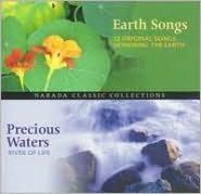 Narada Classic: Earth Songs/Precious Waters