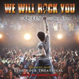 We Will Rock You [Original London Cast Recording]