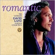 Romantic: The Ultimate David Lanz Narada Collection