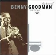 The Best of Benny Goodman: The Capitol Years