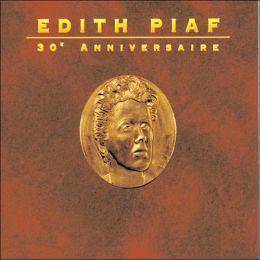 Edith Piaf: 30th Anniversaire