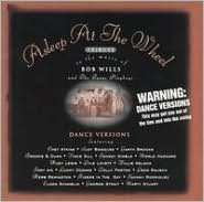 A   Tribute to the Music of Bob Wills & the Texas Playboys [Dance Version Remix]