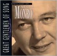 Spotlight on Matt Monro [Great Gentlemen of Song]