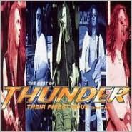 Best of Thunder: Their Finest Hour (And a Bit)