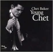 Young Chet [Blue Note]