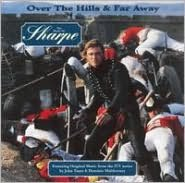 Over the Hills and Far Away: The Music of Sharpe