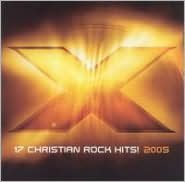 X 2005: 17 Christian Rock Hits