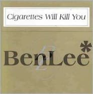 Cigarettes Will Kill You