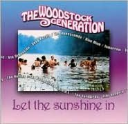 The Woodstock Generation: Let the Sunshine In