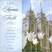LDS Hymns of Faith