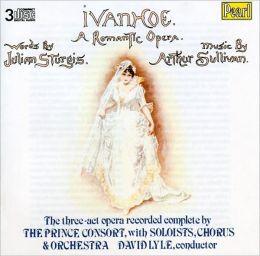 Arthur Sullivan: Ivanhoe