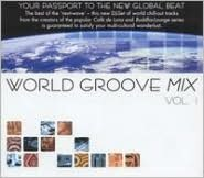 World Groove Mix, Vol. 1