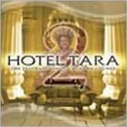 Hotel Tara, Vol. 2: The Intimate Side of Buddha-Lounge