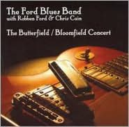 The Butterfield/Bloomfield Concert
