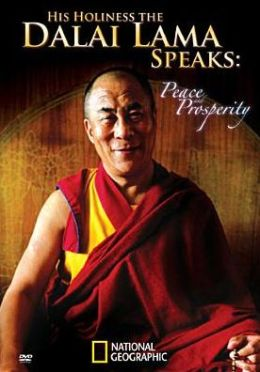 His Holiness the Dalai Lama Speaks: Peace and Prosperity