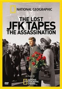National Geographic: The Lost JFK Tapes - The Assassination