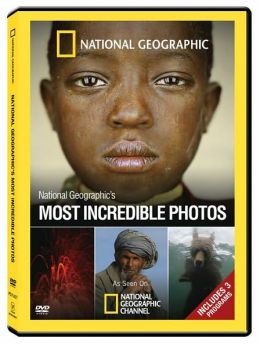 National Geographic: Most Incredible Photos