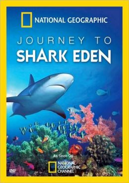 National Geographic: Journey to Shark Eden