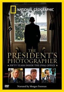 National Geographic: The President's Photographer - Fifty Years Inside the Oval Office