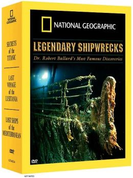 National Geographic Video: Legendary Shipwrecks