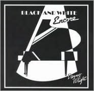 Black and White Encore