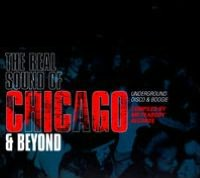 Real Sound of Chicago & Beyond: Underground Disco & Boogie