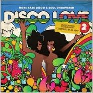 Disco Love, Vol. 2: More Rare Disco & Soul Uncovered