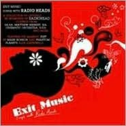 Exit Music: Songs for Radio Heads