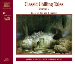 Classic Chilling Tales, Vol. 1 [AudioBook]