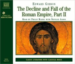 The Decline and Fall of the Roman Empire [Audio Book]