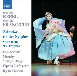 François Rebel & François Francoeur: Zélindor, roi des Sylphes