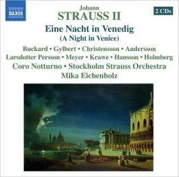 Johann Strauss II: Eine Nacht in Venedig (A Night in Venice)