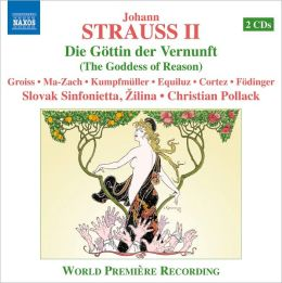 Johann Strauss II: Die Göttin der Vernunft