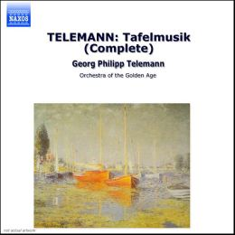 Telemann: Musique de Table (Tafelmusik)