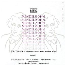 Mendelssohn: The Complete Symphonies & String Symphonies [Box Set]