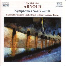 Arnold: Symphonies Nos. 7 & 8
