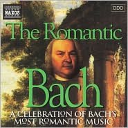 The Romantic Bach