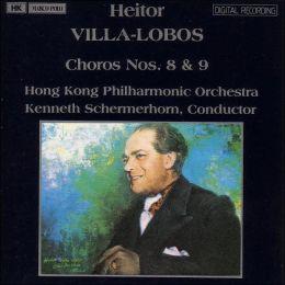 Heitor Villa-Lobos: Choros Nos. 8 & 9