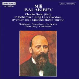 Balakirev: Chopin Suite; Overtures