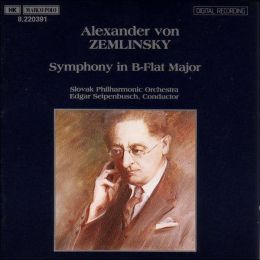 Zemlinsky: Symphony in B Flat Major