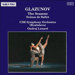 Glazunov: The Seasons; Scenes de Ballet, Op. 52