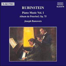 Piano Music 1 (Rubinstein / Joseph Banowetz)