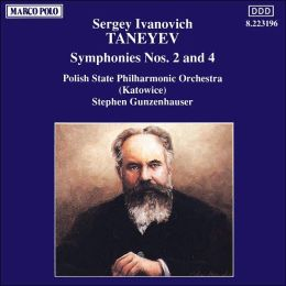 Sergey Ivanovich Taneyev: Symphonies Nos. 2 and 4