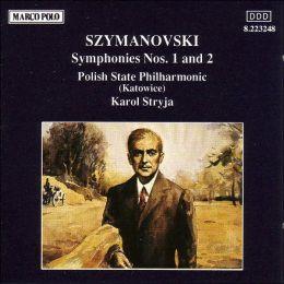 Szymanowski: Symphony Nos. 1 & 2