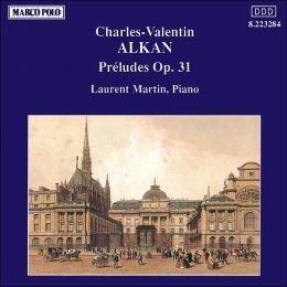 Alkan: Preludes Op.31