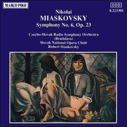 Nikolai Miaskovsky: Symphony No. 6, Op. 23