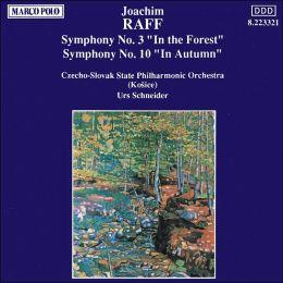 Joachim Raff: Symphonies Nos. 3