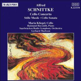 Schnittke: Cello Concerto; Cello Sonata; Stille Musik