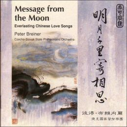 Message from the Moon: Everlasting Chinese Love Songs
